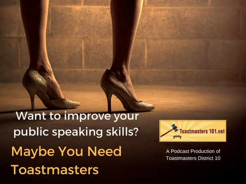 Want to Improve Your Public Speaking? Consider Toastmasters.