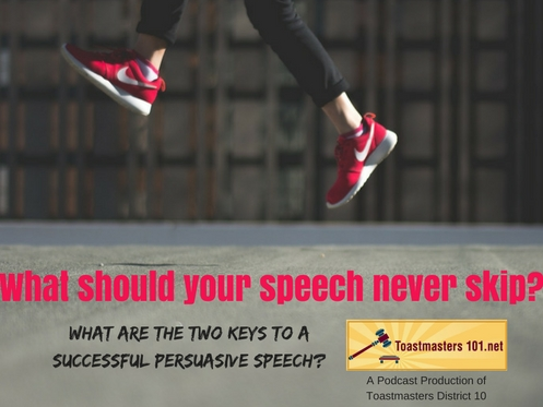 Two Keys to a Successful Persuasion Speech