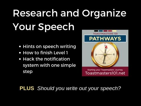Level 1: Research and Organize Your Speech