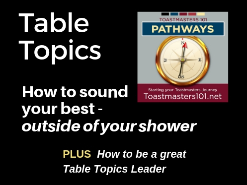 Table Topics should be fun! Toastmsasters101