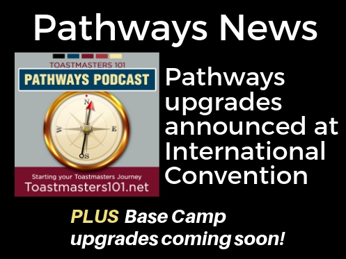 Big Pathways News Toastmasters 101 Podcast