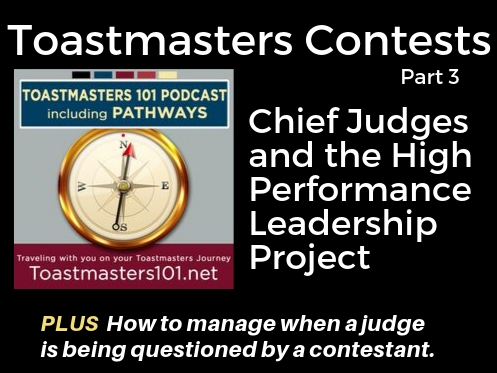 Toastmasters Contests Chief Judge High Performance Leadership project HPL