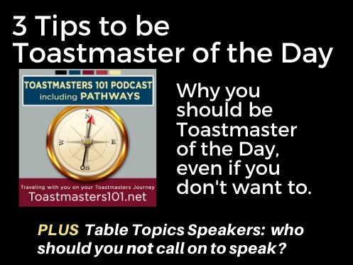 3 Tips to be Toastmaster of the Day Toastmasters 101