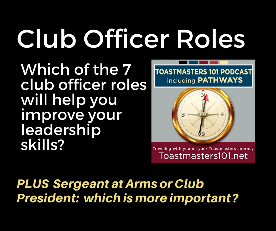 Club Officer roles Toastmasters 101