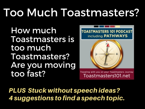 Pathways Accelerator Workshop: Too Fast in Toastmasters?