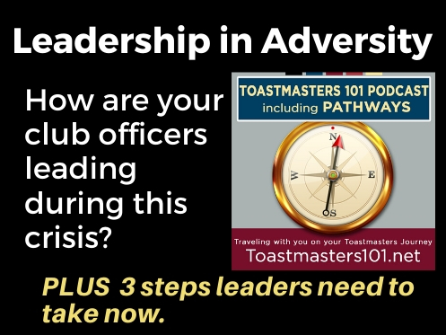 Toastmasters Leadership in Adversity Toastmasters 101