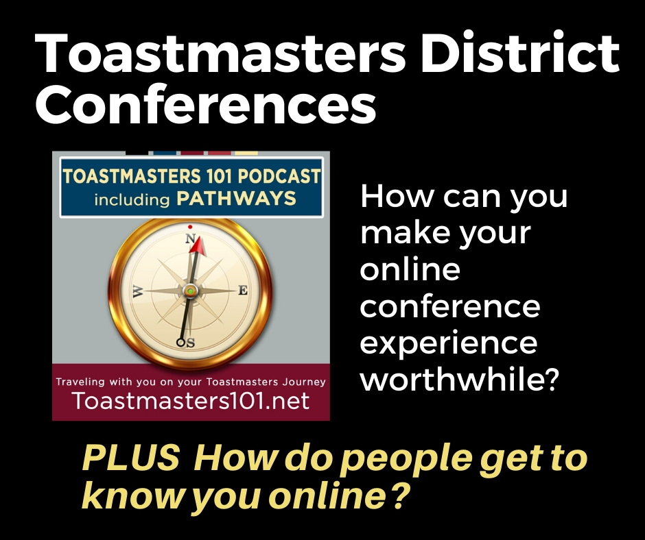 Attend your Toastmasters District Conference