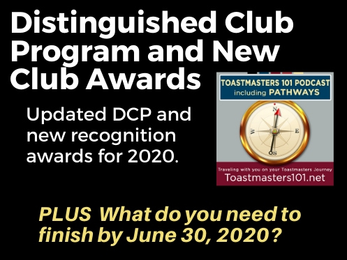 Toastmasters Distinguished Club Program and new Club Recognition awards Toastmasters 101 podcast
