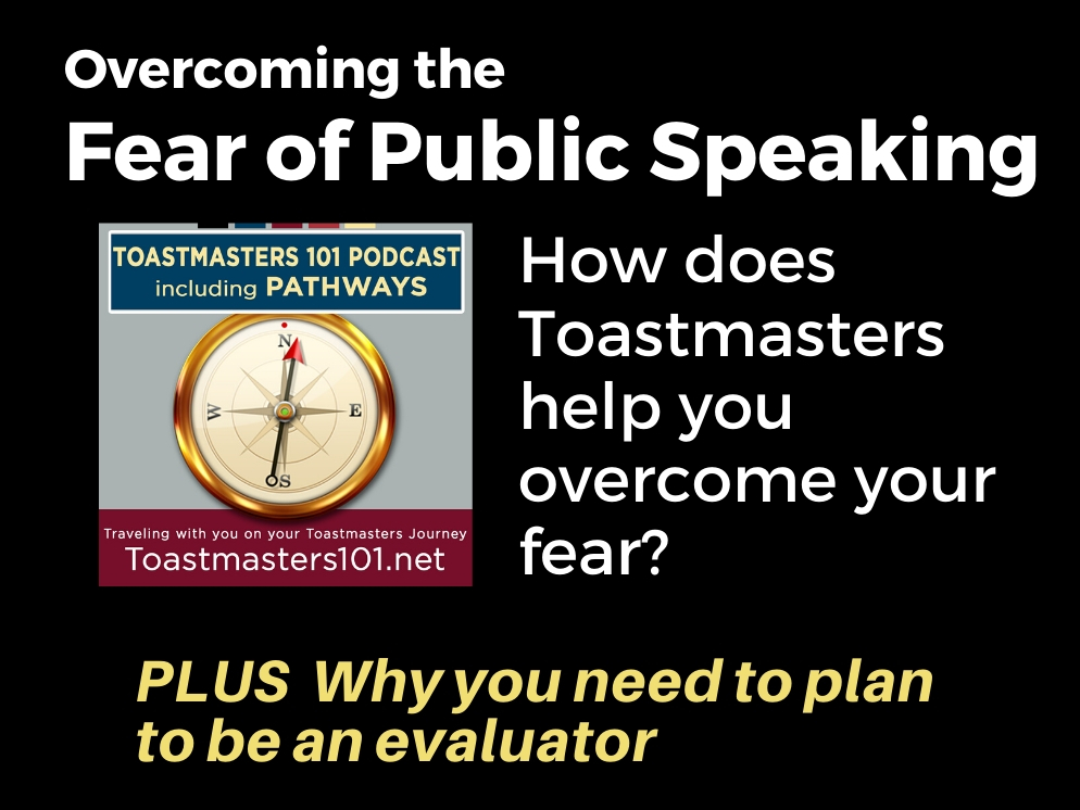 Overcome Fear of Public Speaking with Toastmasters