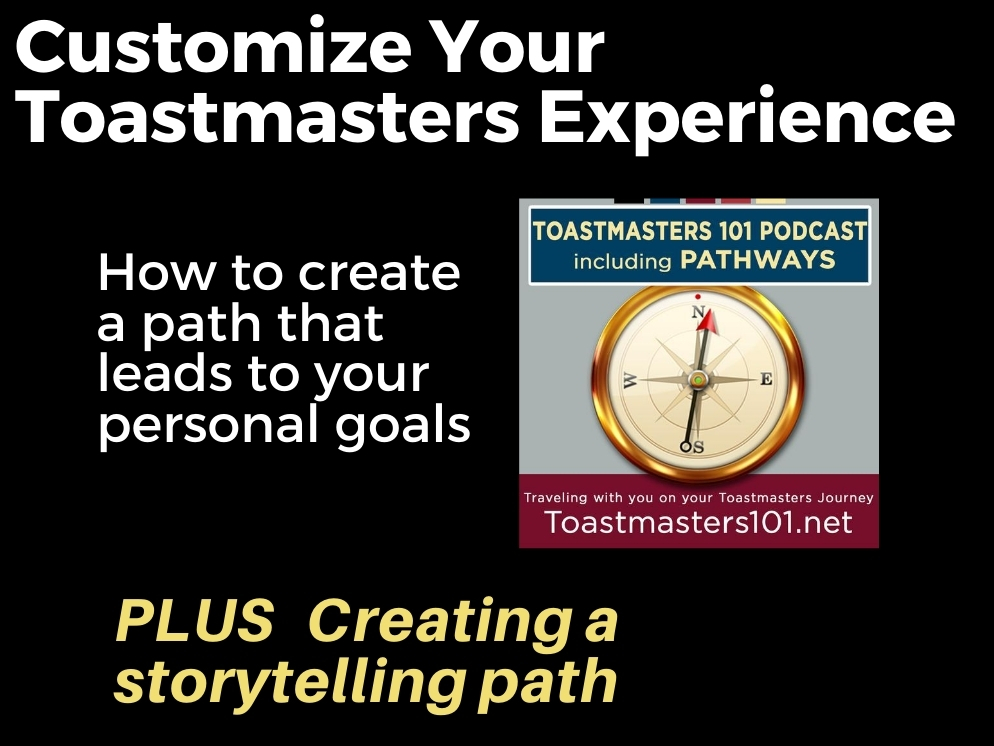 Customize Your Toastmasters Experience
