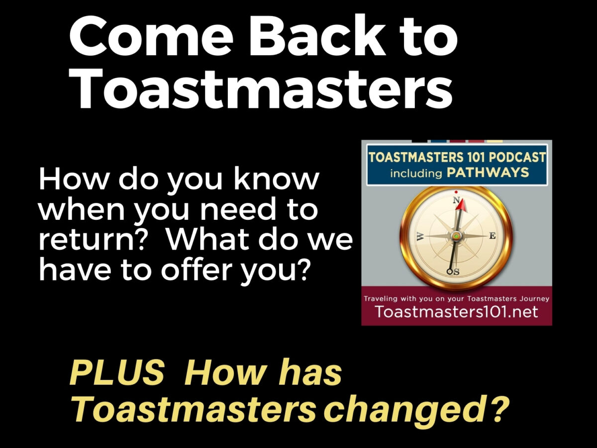 Come Back to Toastmasters