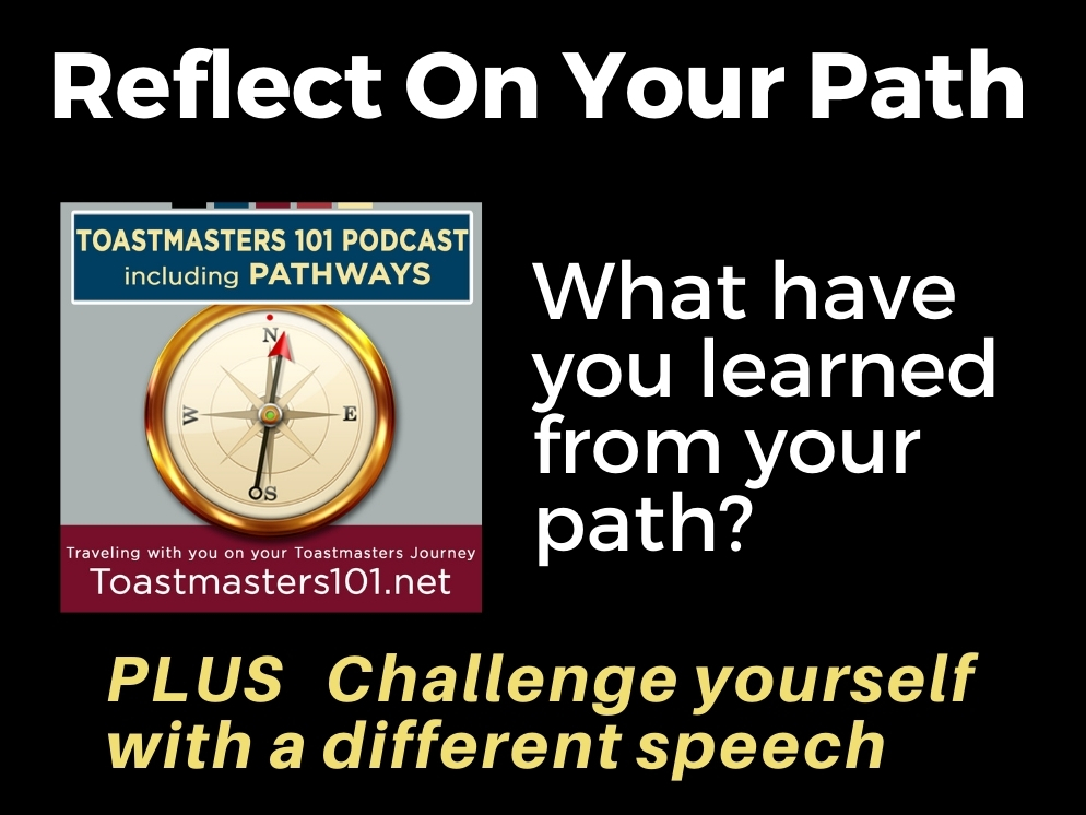 Toastmasters Reflect on Your Path