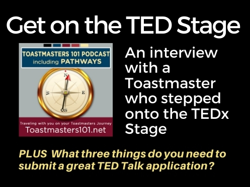 Getting On the TED Stage:  A Toastmaster's Story