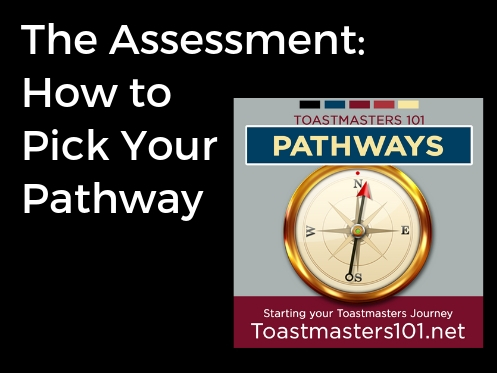 The Assessment: How to Pick Your Pathway