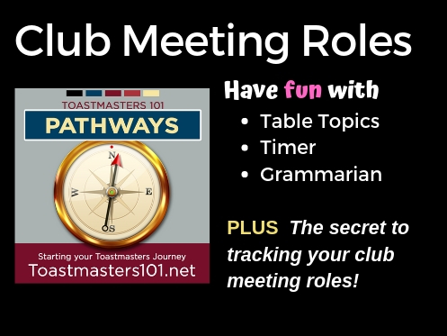 Have fun with club meeting roles