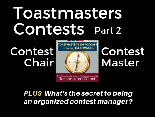 Toastmasters Contest organization Part 2 Toastmasters 101