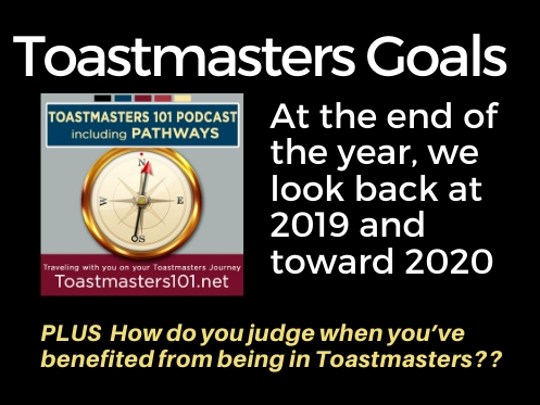 Toastmasters Goals:  Why did you join Toastmasters?