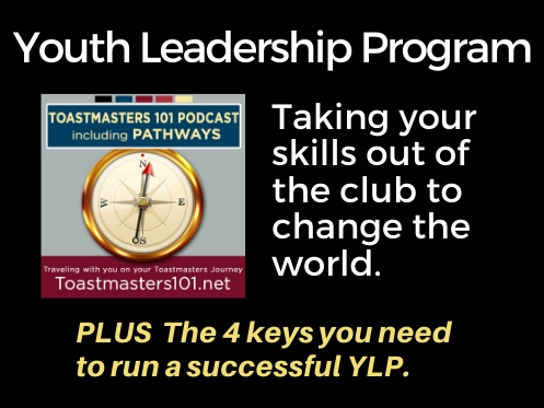 Youth Leadership Program: Take Toastmasters out of the club