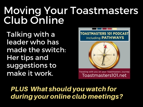 Moving Your Toastmasters Meeting Online with Becky Fuller Toastmasters 101