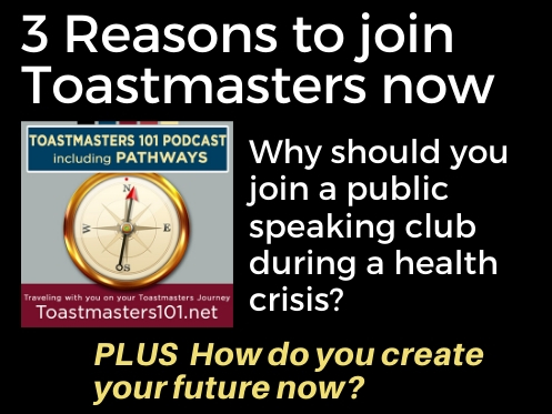 Top 3 Benefits of Toastmasters Right Now