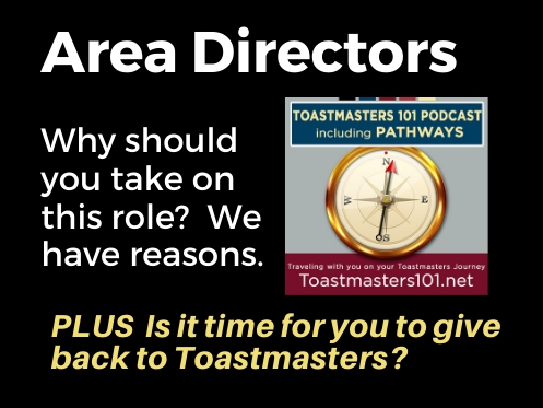 Toastmasters Area Director:  Is this your future?