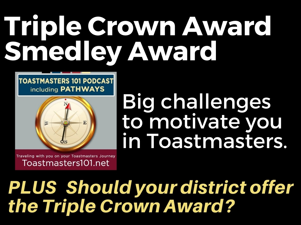 Toastmasters Triple Crown and Smedley Awards